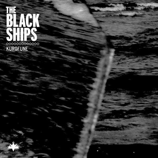 The Black Ships Kurofune Ep The Ruckus Record